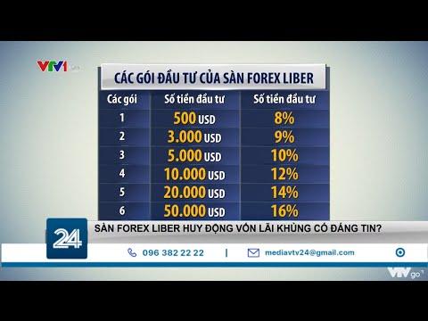 Sàn Forex Liber huy động vốn lãi khủng có đáng tin? | VTV24