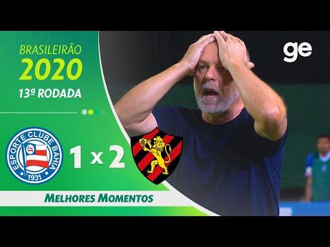 BAHIA 1 X 2 SPORT | MELHORES MOMENTOS | 13ª RODADA BRASILEIRÃO 2020 | ge.globo