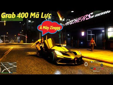 GTA V #9 Grab Siêu Xe Bugati Bolide 400 Mã Lực Chở Anh Khách Đi Bar Bị Vợ Gọi Cái Kết Bị Đuổi Việc !
