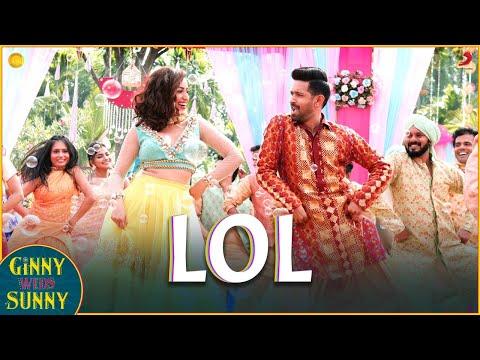 LOL- Official Music Video | Ginny Weds Sunny | Yami, Vikrant | Payal Dev | Kunaal Vermaa | Dev Negi