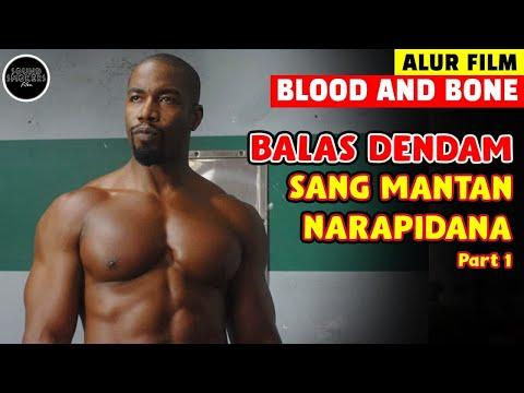 Turnamen Para Penjahat Terkuat - Alur Cerita Lengkap Film BLOOD & BONE (2009)