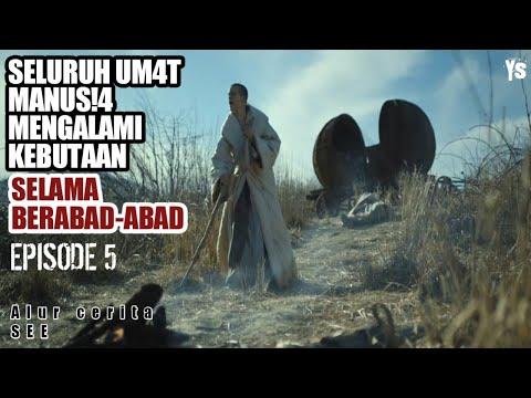 TITIK AKHIR KEPUNAHAN UM4T M4NUS!4 - Alur cerita film SEE - S1E5