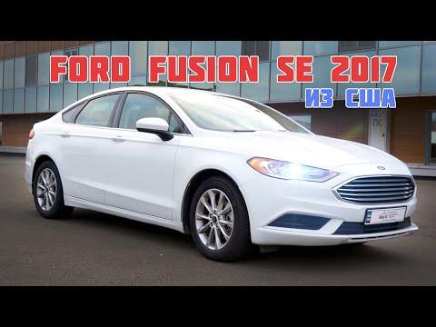 Ford Fusion SE 2017 из США | Обзор авто после ремонта