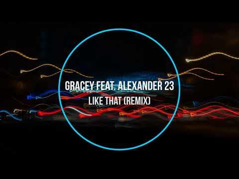 GRACEY feat. Alexander 23 - Like That (remix) Новинки Музыки 2020