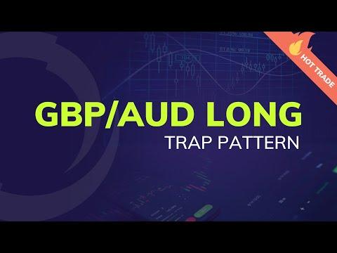 Hot Trade: GBP/AUD Long [Trap Pattern]