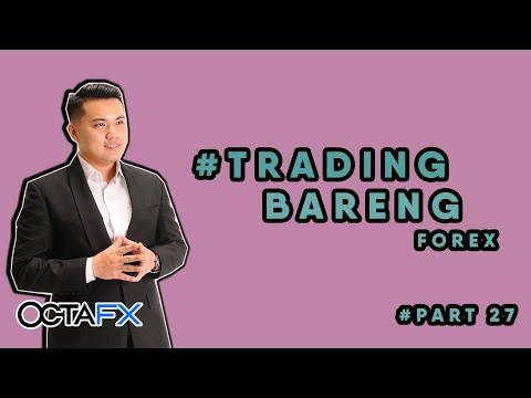 #Tradingbareng Forex with OctaFX - Episode 27 REC