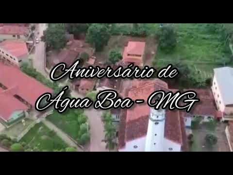 Água Boa MG 67 anos de emancipação política-homenagem