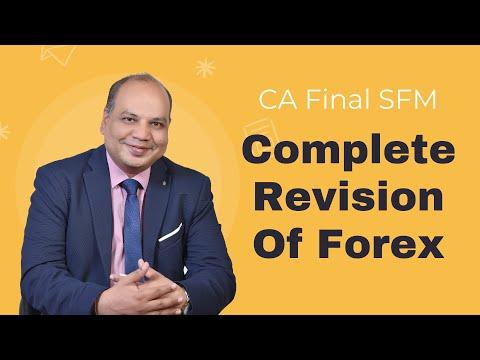 Forex CA Final SFM   100% Revision Coverage   CA Vinod Kumar Agarwal   A S  Foundation's VKnow