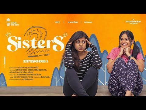 SISTERS Season 2   Episode 1   Girl Formula   Chai Bisket   2020-12-20 20:01:44   несносный тягостность 6519