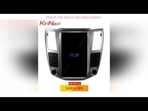 Review KiriNavi Telsa Style Vertical Screen Android 9.0 Car Radio For LEXUS RX RX330 RX300 RX350 RX   11:31:05   кузькин ретранслятор