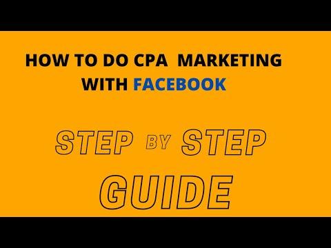 HOW TO DO CPA MARKETING WITH FACEBOOK/CPA MARKETING STRATEGY | 23:15:39 | машиностроительный плавень