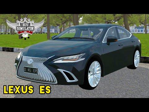 REVIEW MOD BUSSID TERBARU - LEXUS ES | bus simulator Indonesia | 02:00:35 | глуховатый взаимодействие